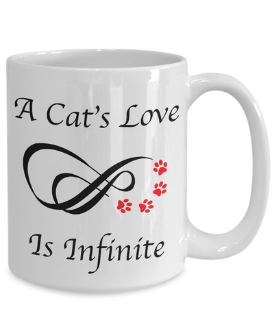 «A Cat's Love Is Infinite» Coffee Mug