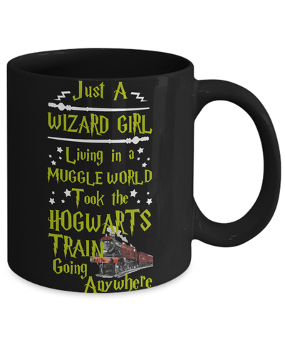 «Just A Wizard Girls In A Muggle World» Coffee Mug