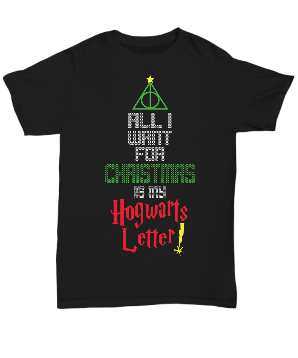 «All I Want For Christmas Is My Hogwarts Letter!» T-Shirt