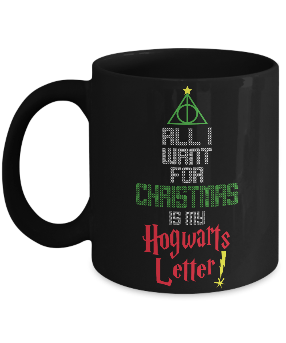 all i want for christmas is my hogwarts letter coffee mug