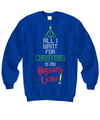 «All I Want For Christmas Is My Hogwarts Letter!» Sweatshirt