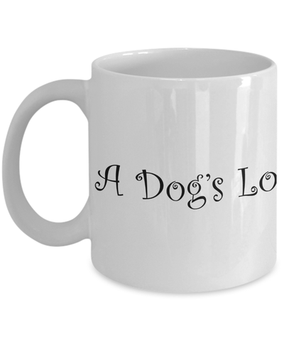 «A Dog's Love Is Infinite» Coffee Mug