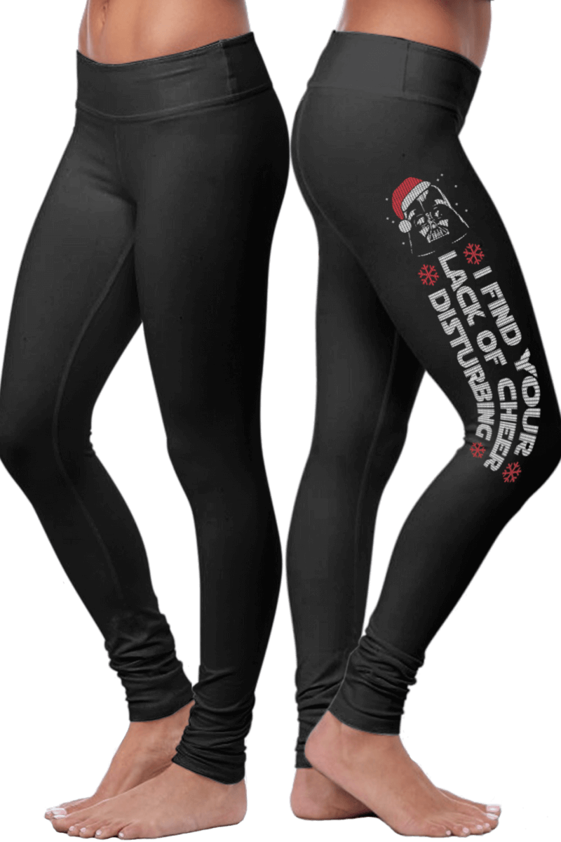 I Find Your Lack of Cheer Disturbing Leggings