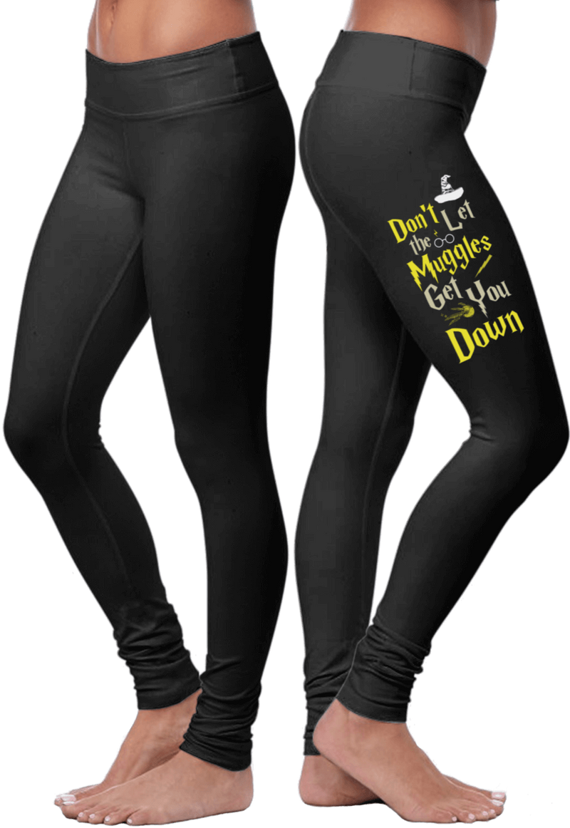 Don't Let The Muggles Get You Down Leggings