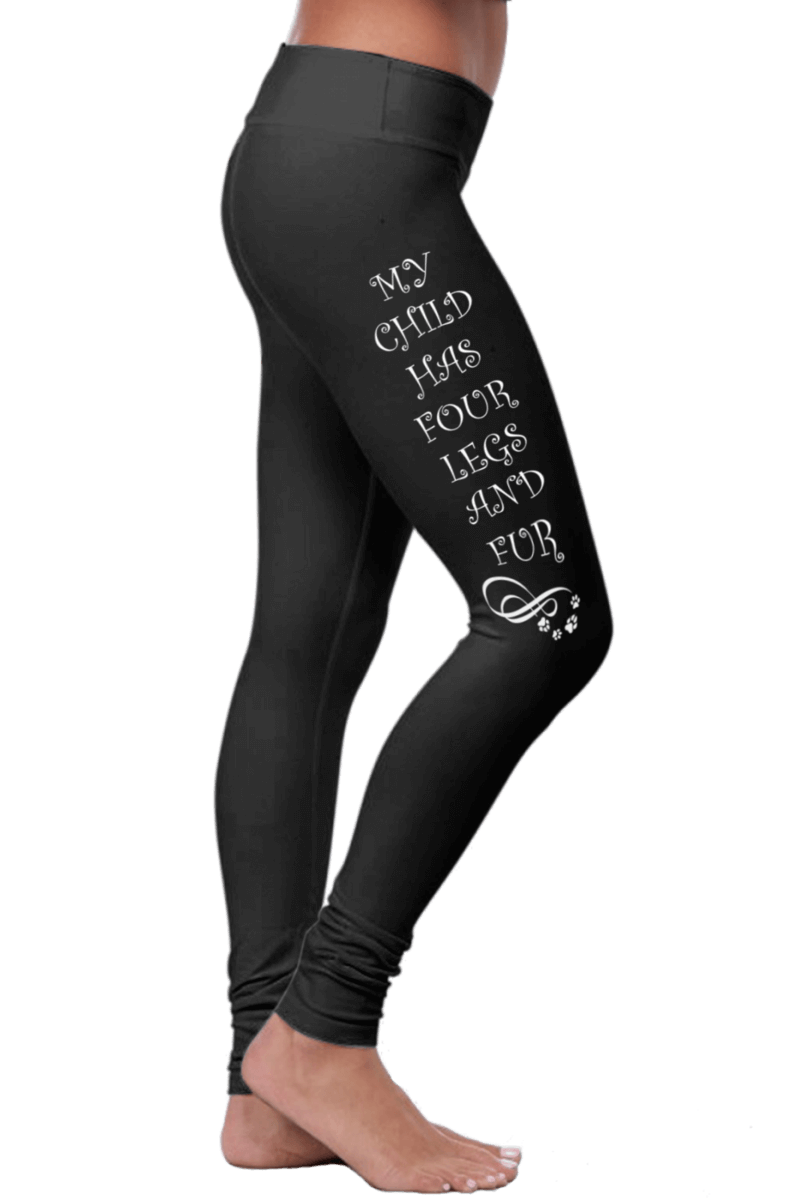 «My Child Has Four Legs And Fur» Leggings