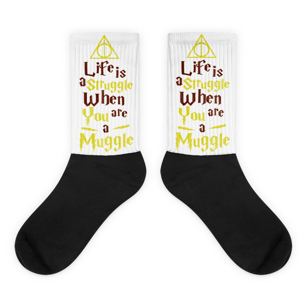 «Life Is A Struggle When You're A Muggle» black foot socks