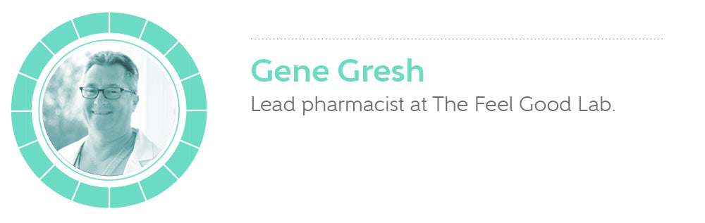 Gene Gresh is the lead pharmacist at The Feel Good Lab