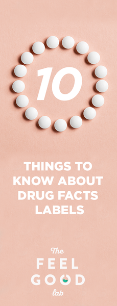 What you should know about drug fact label?
