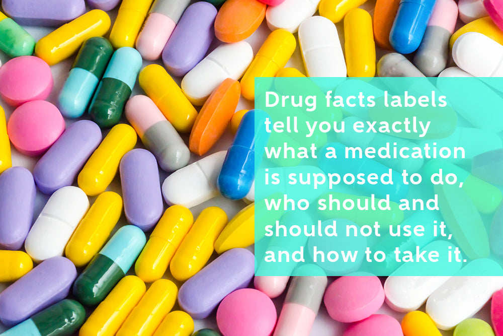 Things you should know to read and understand the drug fact label correctly