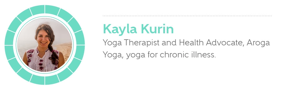 Kayla Kurin, Yoga Therapist and Health Advocate