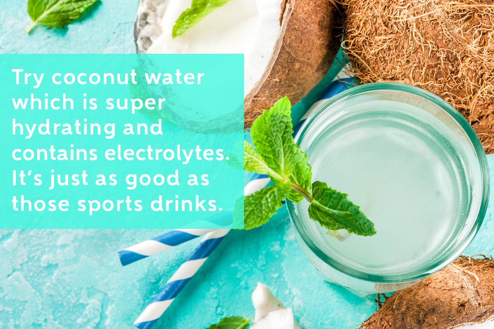 Coconut Water is Super Hydrating and Contains Electrolytes