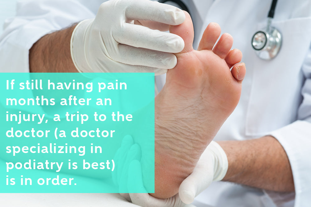 Seek Podiatrist's Help If Sprained Toe Still Hurts Months Later