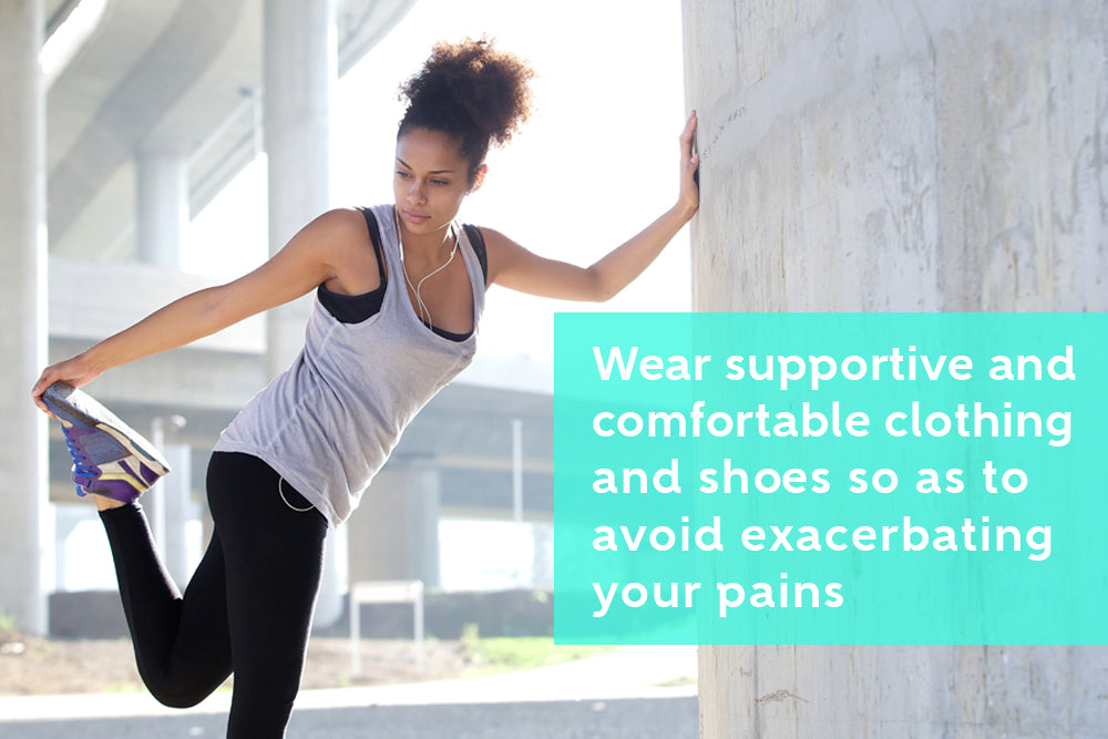 Wear Comfortable Clothes and Shoes For Exercise Specially with Chronic Pain