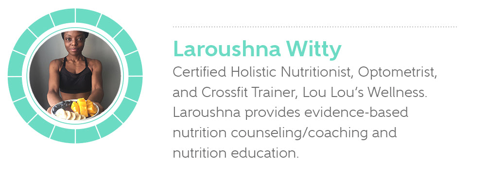 Laroushna Witty, Certified Holistic Nutritionist, Optometrist, and Crossfit Trainer