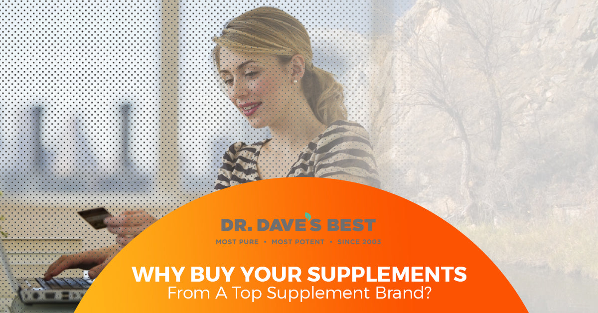 Why Buy Your Supplements From A Top Supplement Brand?