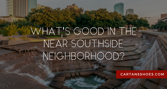 What's Good in the Near Southside Neighborhood?