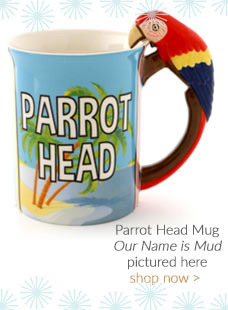 Our Name is Mud Parrot Head Mug