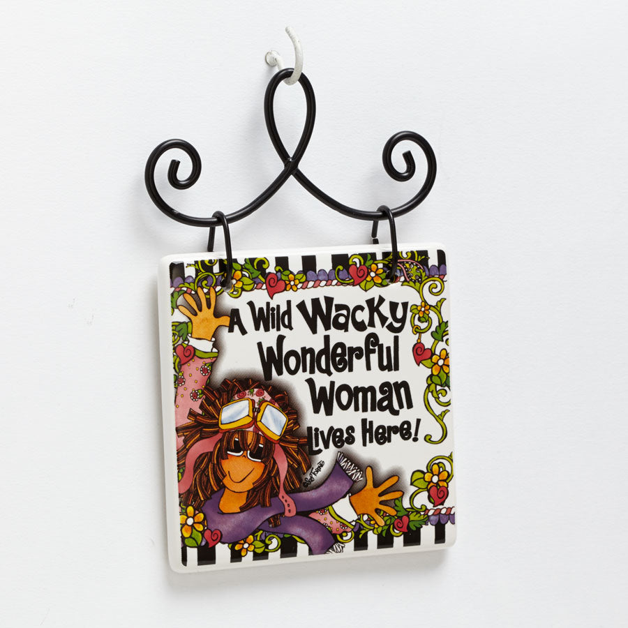 Wild Wacky Woman Plaque