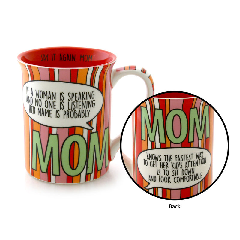 Mom Is speaking Mug
