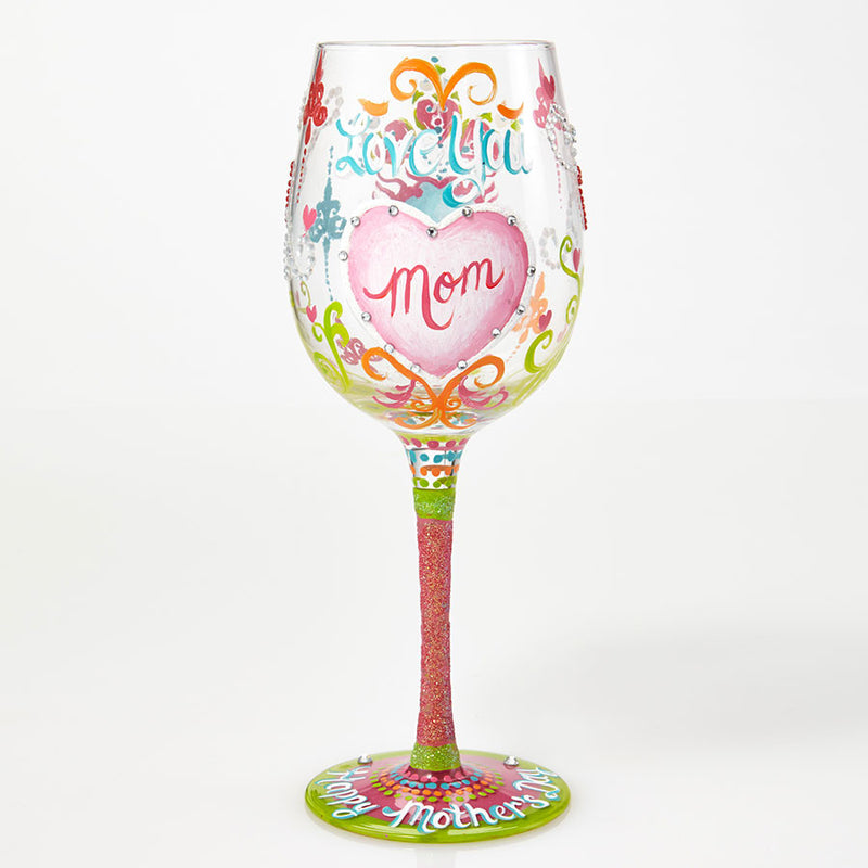 Wine Glass I Love You Mom