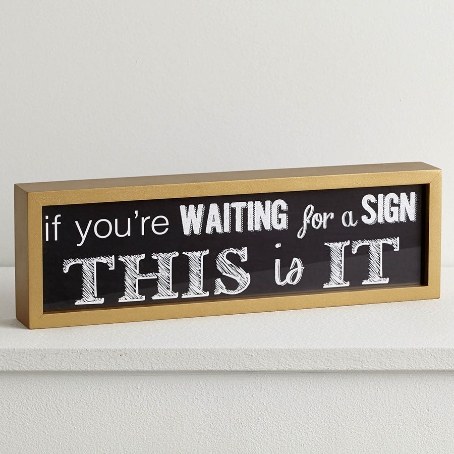 If Youre Waiting Wall Decor
