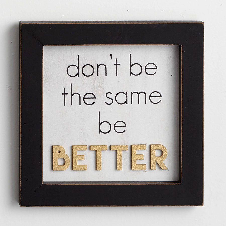Be Better Wall Decor