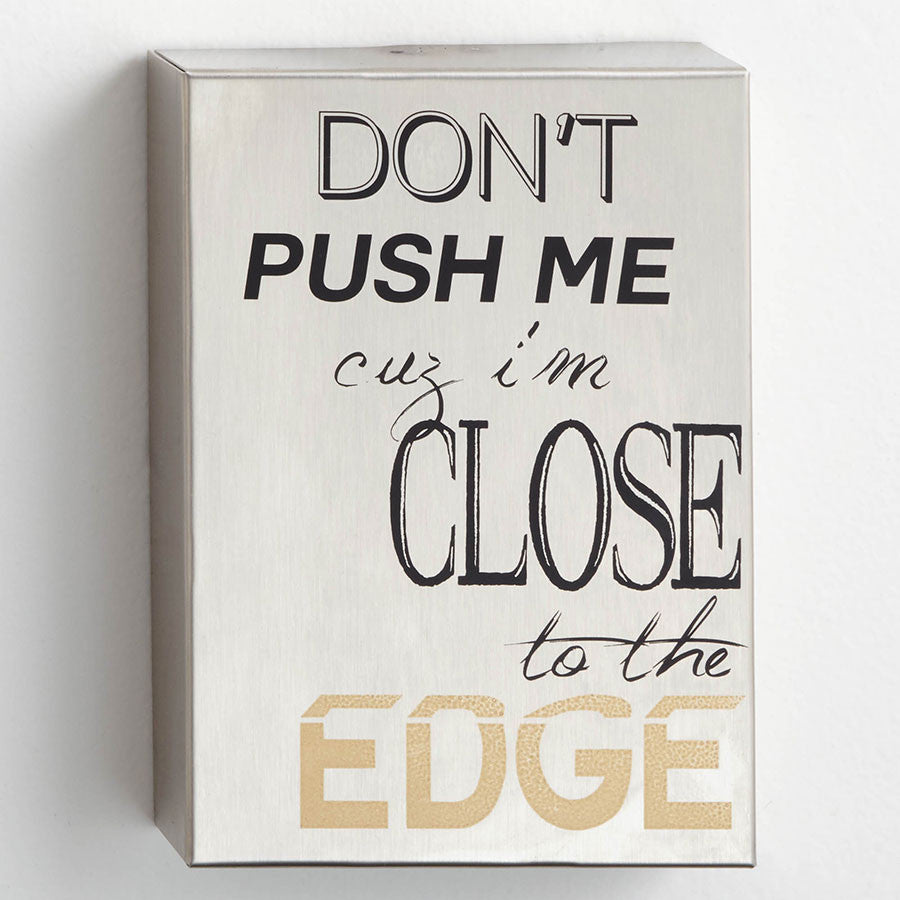 Close to the Edge Wall Decor