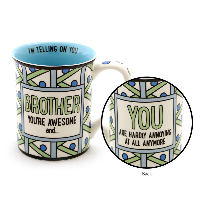 Brother Youre Awesome and… Mug