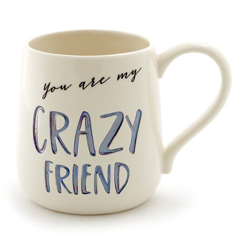 CRAZY FRIEND MUG