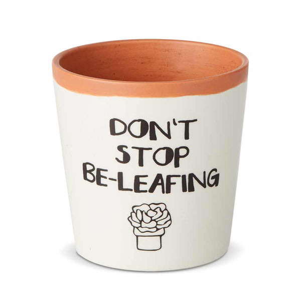 Don't Stop Beleafing Planter