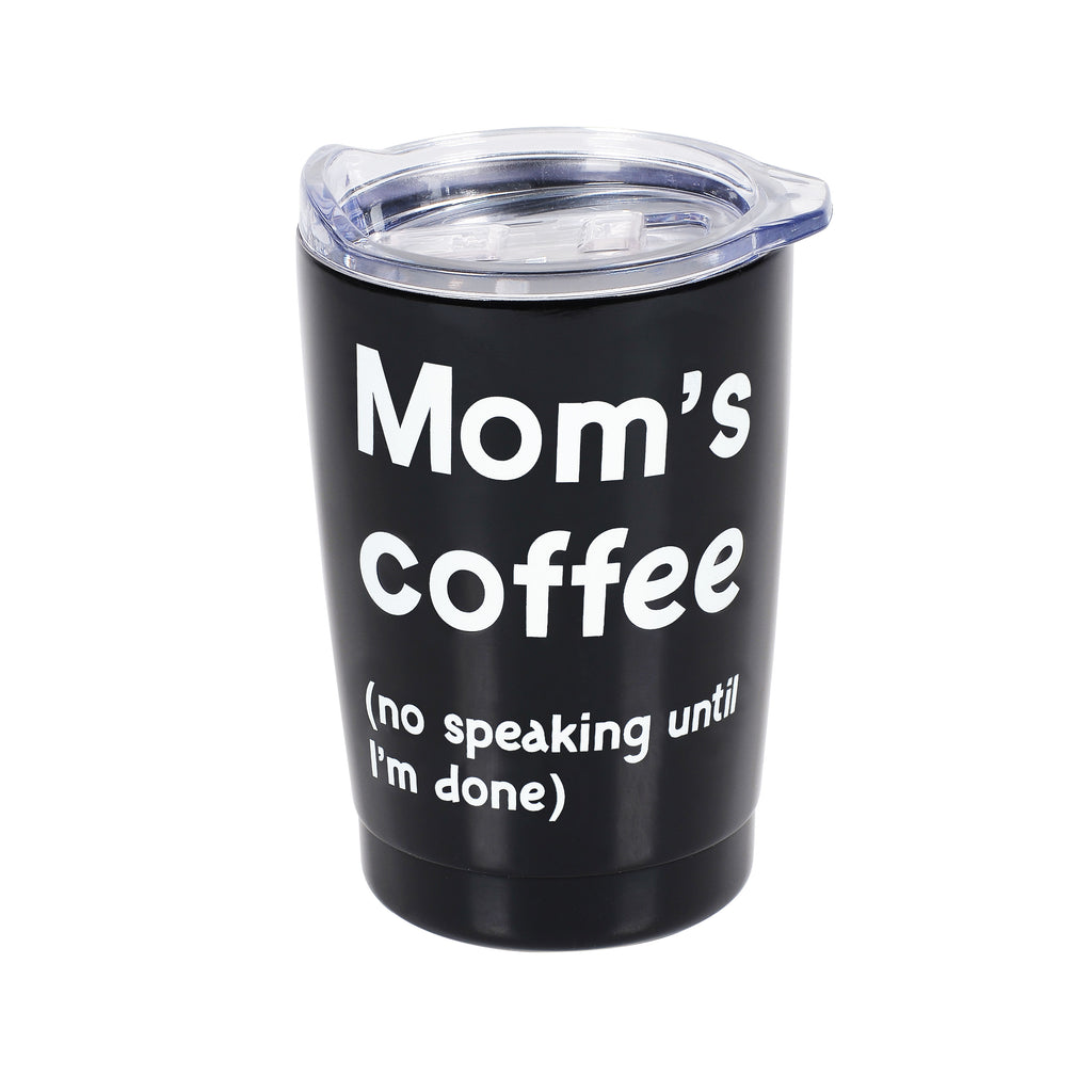 MOM'S COFFEE TUMBLER