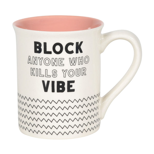 Block Any One Vibes Mug
