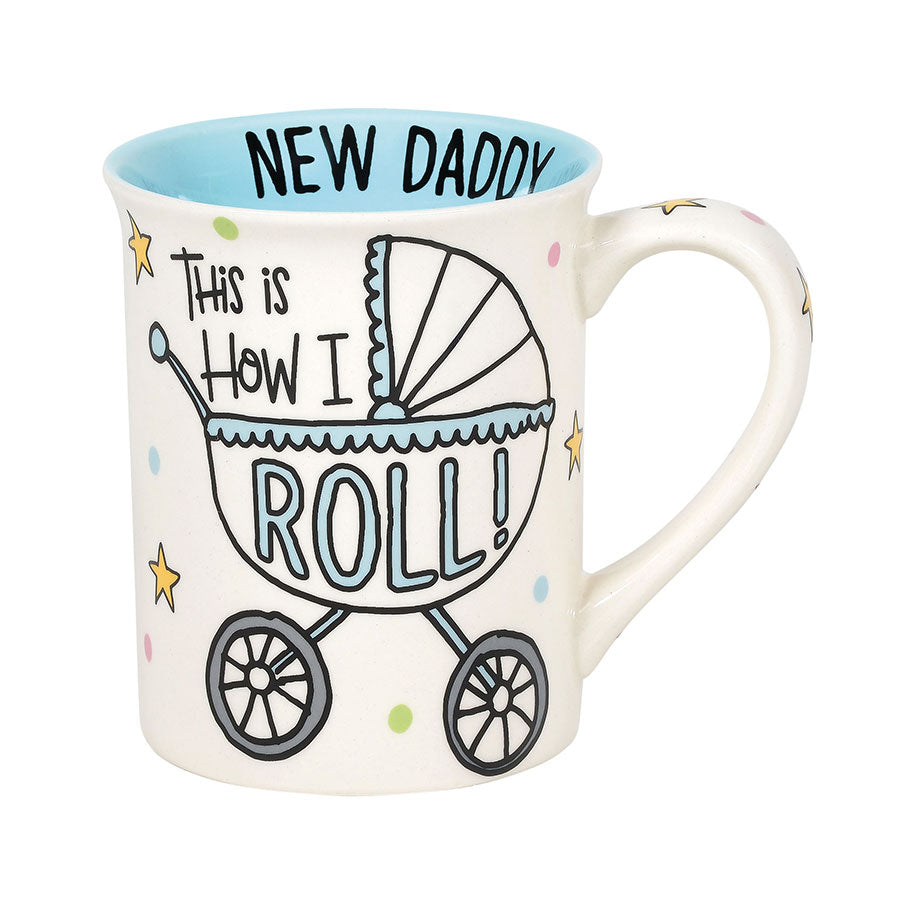 New Daddy How I Roll Mug
