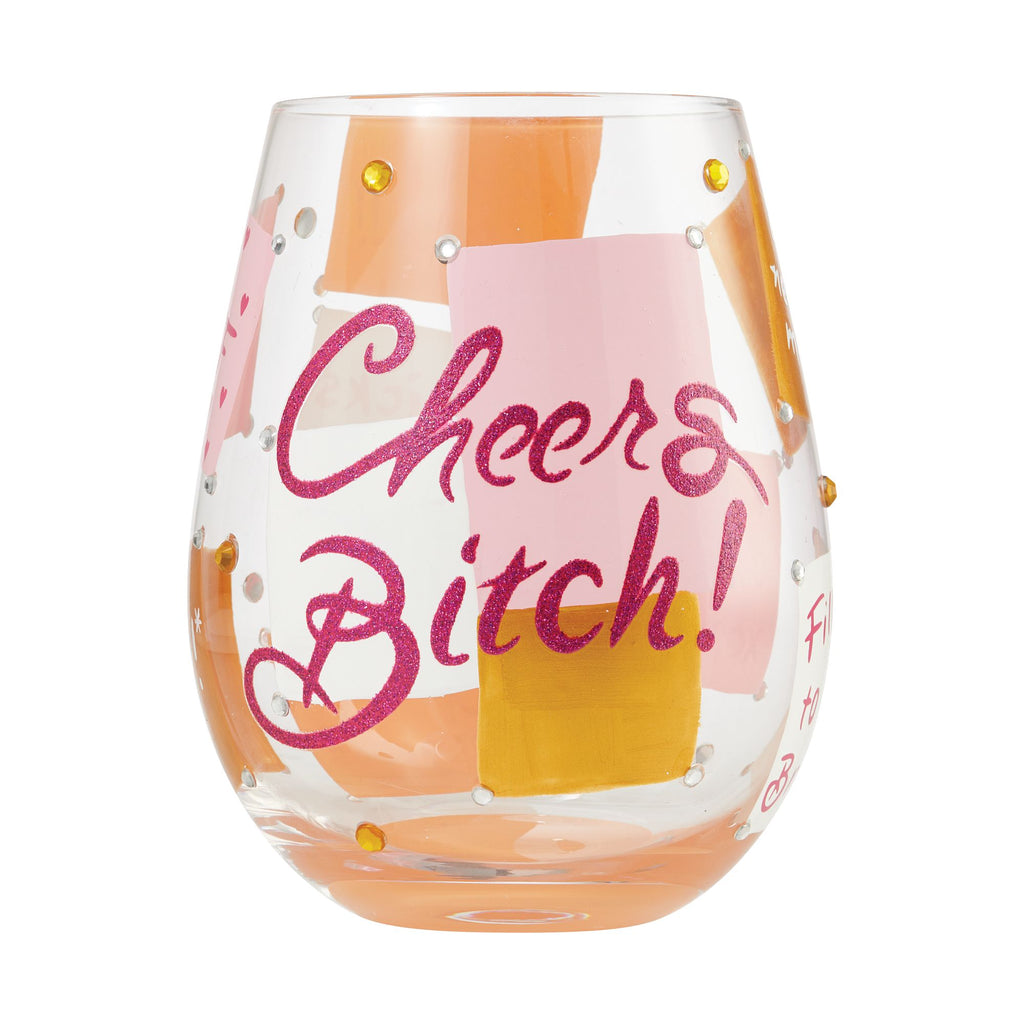 Stemless Cheers Bitch