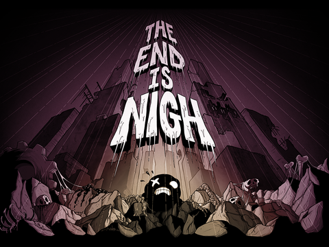 The End is Nigh Poster
