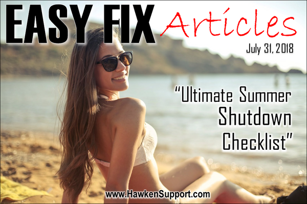 Ultimate Summer Shutdown Checklist! – Hawken Support and Protective Care