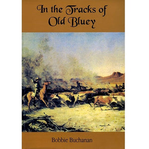 In The Tracks Of Old Bluey