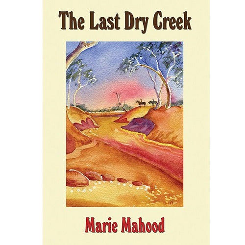 The Last Dry Creek