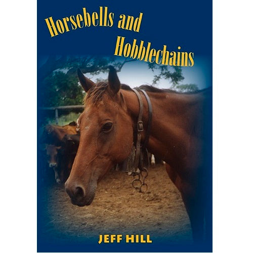 Horsebells and Hobblechains Book Front Cover
