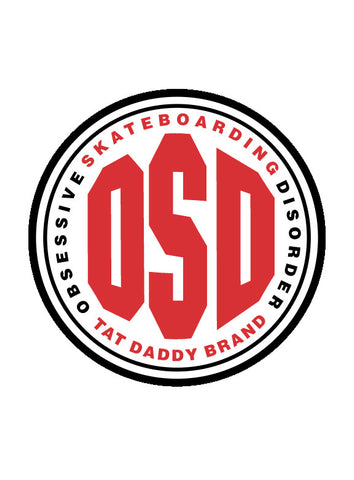 "OSD ""Obesessive Skateboarding Disorder"" Long Sleeve 100% Cotton Tee - Tat Daddy Brand Apparel"