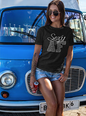 "NEW ""SEXY AF"" LADIES TEE - TatDaddy Clothing Co. tattoo clothing"