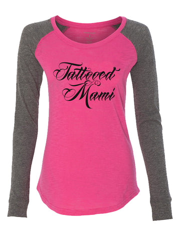 """Tattooed Mami"" Long Sleeve Tee - Tat Daddy Brand Apparel"