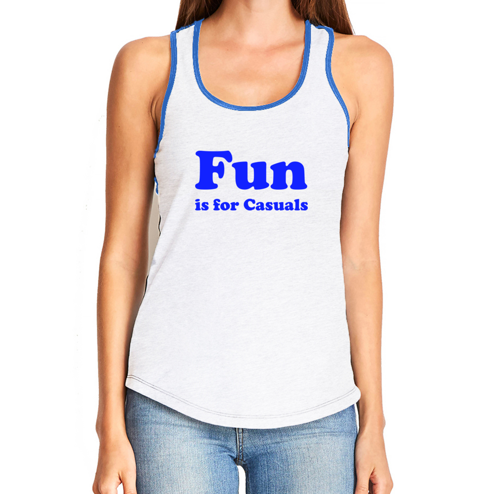 Fun is for Casuals Ringer Tank