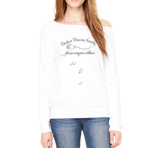 Broken Dreams Society Sweatshirt