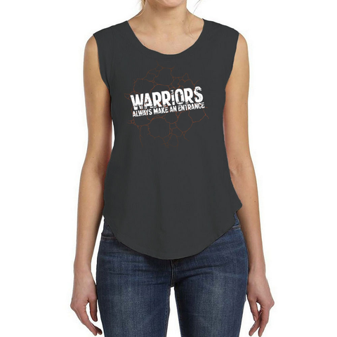 Warriors Always Make An Entrance Women's Muscle Tee