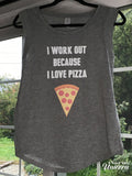 I Workout Because I Love Pizza Ladies' Cap Sleeve T-Shirt