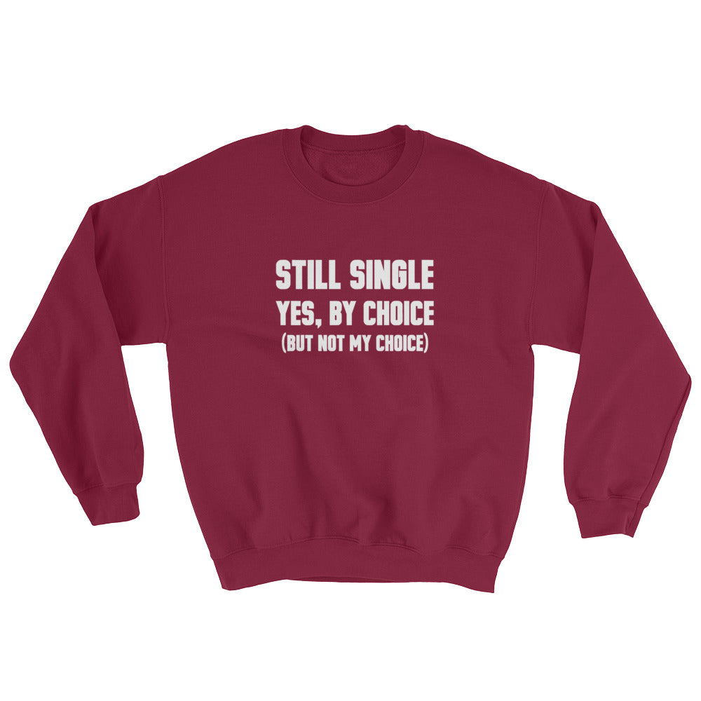 Rude Family Questions: Single Edition Sweatshirt