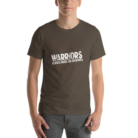 Warriors Always Make An Entrance Men's T-Shirt