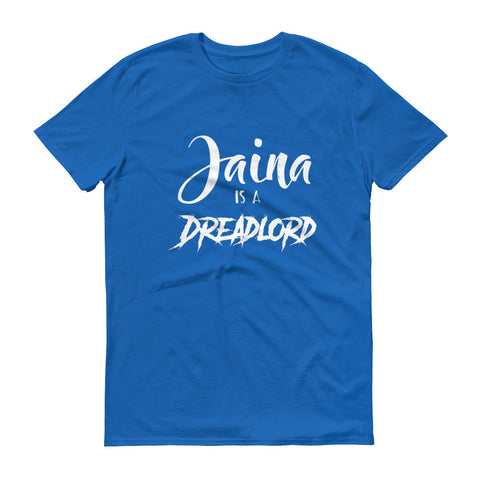 Jaina is a Dreadlord Men's T-Shirt