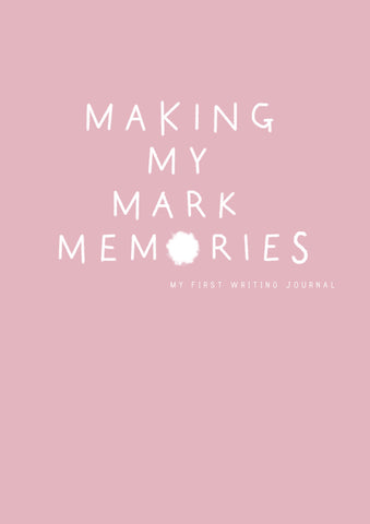 Making My Mark Memories